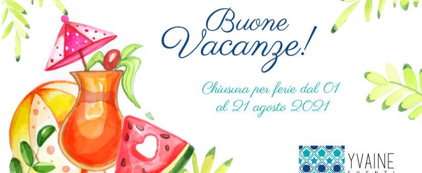 Chiusura per ferie- Yvaine Eventi Bergamo